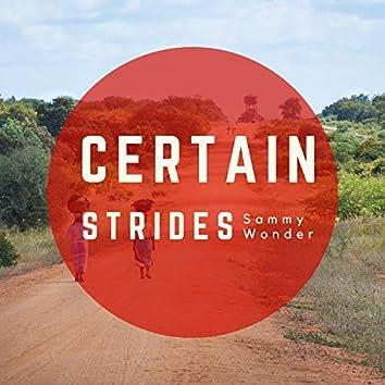 Certain Strides