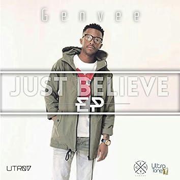 Just Believe EP