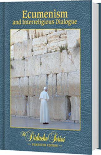 Compare Textbook Prices for ECUMENISM+INTERRELIGIOUS DIALOGUE  ISBN 9781936045976 by Eric Sammons,Gerald Korson,Scott Hahn,Eric Sammons