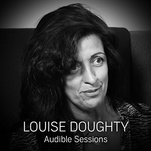 FREE: Audible Sessions with Louise Doughty audiobook cover art