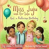 Miss Juju and Her Tutu Host a Ballerina Birthday