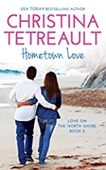 Hometown Love (Love on the North Shore Book 2)