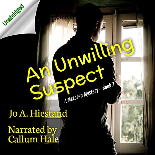 An Unwilling Suspect Audiobook By Jo A. Hiestand cover art