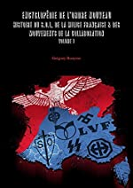 Encyclopédie de l'Ordre Nouveau - Histoire du SOL, de la Milice Française & des mouvements de la Collaboration de Grégory Bouysse
