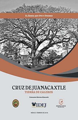 Cruz de Juanacaxtle: Tierra de Caleros