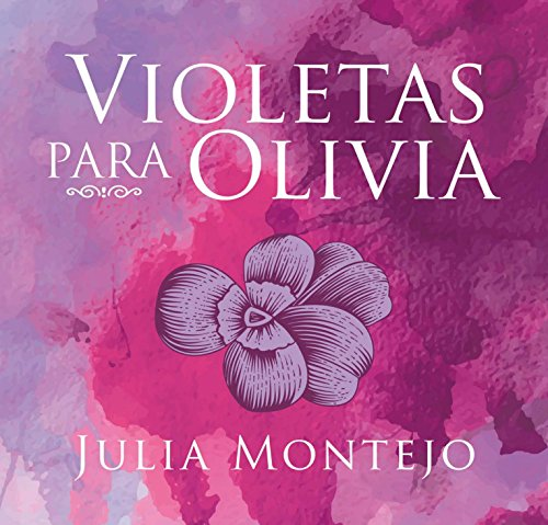 Violetas para Olivia [Violets for Olivia] cover art