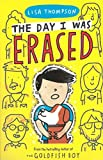The Day I Was Erased - Lisa Thompson