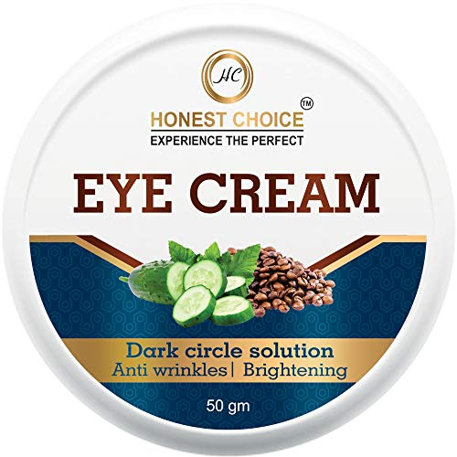 HONEST CHOICE Eye cream for dark circles for women and men, anti wrinkle and Puffy eyes, Best natural under eye gel-50gm