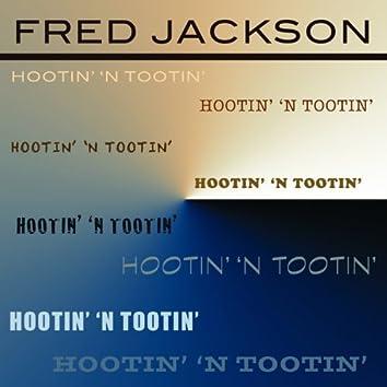 Hootin 'n Tootin'