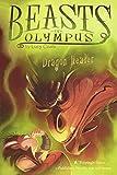Dragon Healer: 04 (Beasts of Olympus)