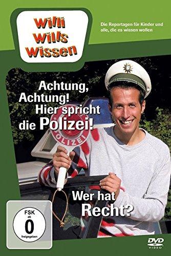 Willi will's wissen: Achtung, Achtung! Hier spricht die Polizei!/Wer hat Recht?