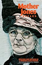 Mother Jones Speaks: Speeches and Writings of a Working-Class Fighter