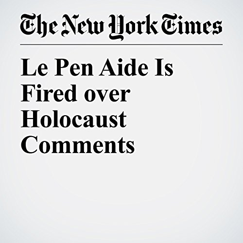 Le Pen Aide Is Fired over Holocaust Comments copertina