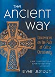 Image of The Ancient Way: Discoveries on the Path of Celtic Christianity