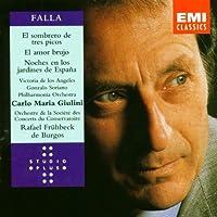 de Falla: El Amor Brujo / Sombrero de tres picos (Three-Cornered Hat) / Noches en los jardines de Espa帽a ( Nights in the Gardens of Spain) ~ Giulini by M. De Falla