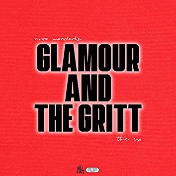 GLAMOUR AND THE GRITT