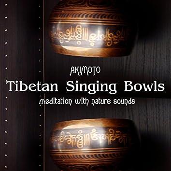 Tibetan Singing Bowls and Nature Sounds (Meditation with Nature Sounds)