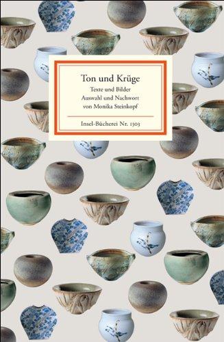 Ton und Krüge: Texte und Bilder (Insel-Bücherei)