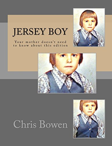 Jersey Boy: Your Mother Doesn't Need To Know About This Edition (Growing Up Jersey, Band 1)