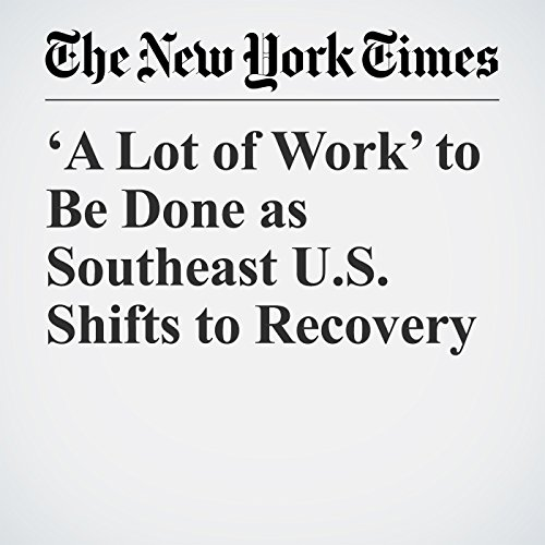 'A Lot of Work' to Be Done as Southeast U.S. Shifts to Recovery copertina