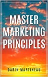 Master Marketing Principles (English Edition)