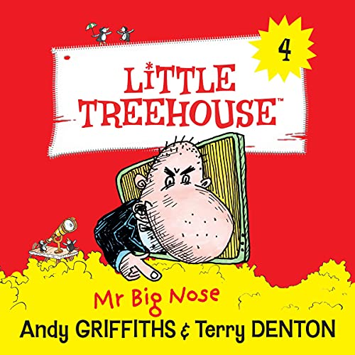 Mr Big Nose: A Little Treehouse, Book 4