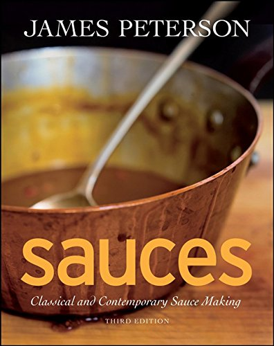 Sauces: Classical and Contemporary Sauce Making, 3rd Edition