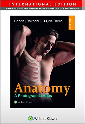 Anatomy: A Photographic Atlas: A Photographic Study of the Human Body