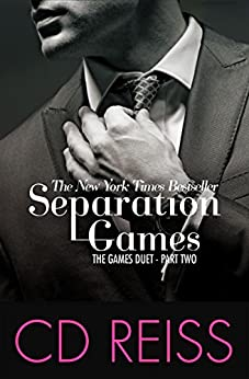 Separation Games (The Games Duet Book 2) by [CD Reiss]
