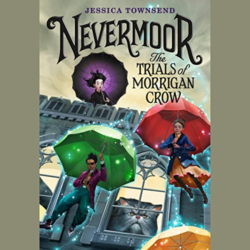 Nevermoor: The Trials of Morrigan Crow audiobook cover art