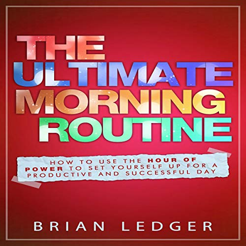 The Ultimate Morning Routine - 2nd edition audiobook cover art