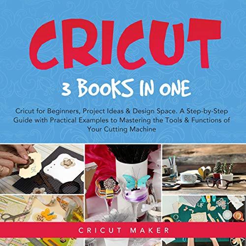 Cricut: 3 Books in One cover art