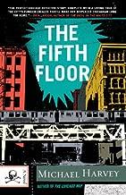 The Fifth Floor: A Michael Kelley Novel (Michael Kelly Series Book 2)