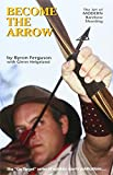 Become the Arrow (On Target Series)
