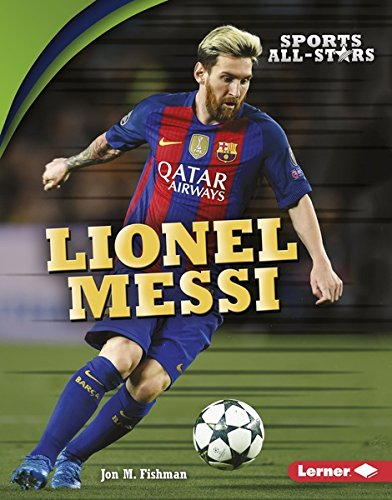 Lionel Messi (Sports All-Stars (Lerner ™ Sports)) (English Edition)
