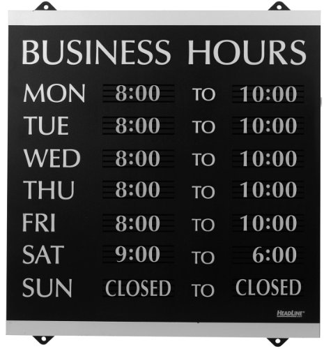 Headline Sign - Century Series, Business Hours Sign with 176 1/4