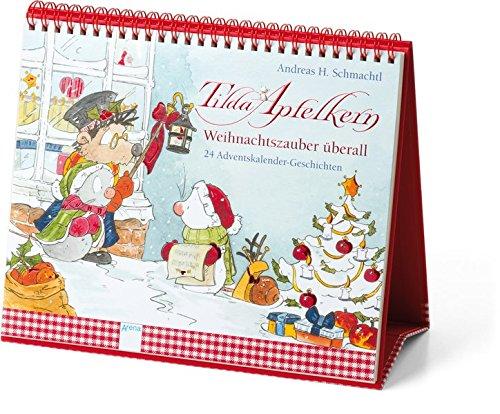 Tilda Apfelkern. Weihnachtszauber überall: 24 Adventskalender-Geschichten. Ein Adventskalender zum Aufstellen. Ab 3 Jahren