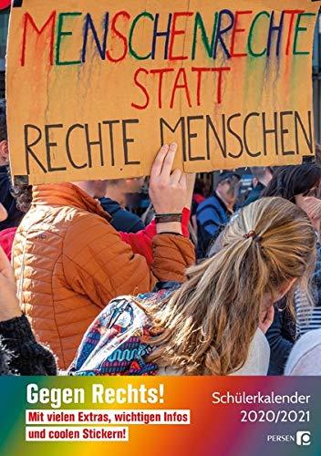 Gegen Rechts! - Schülerkalender A5 2020/2021: Planen, organisieren, notieren mit vielen Extras, wichtigen Infos und coolen Stickern (Alle Klassenstufen)