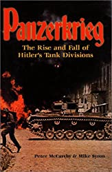 Panzerkrieg: The Rise and Fall of Hitler\'s Tank Divisions