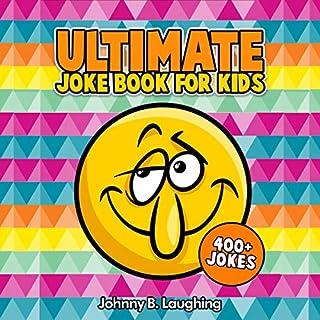 Ultimate Joke Books for Kids: 400+ Jokes  cover art