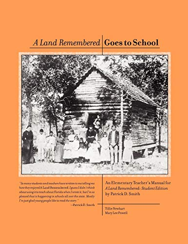 Teacher's Manual for a Land Remembered, Student Edition