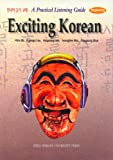 Exciting Korean (Book and Audio CD for English speakers)