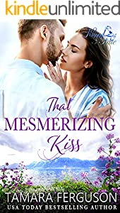THAT MESMERIZING KISS (Kissed By Fate Book 8)
