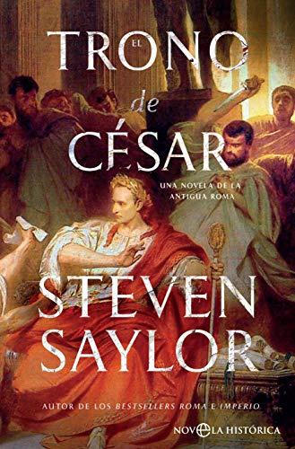 El trono de César (Novela histórica)