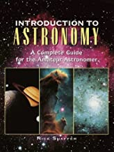 Introduction to Astronomy: A Complete Guide for the Amateur Astronomer by Rick Shaffer (1999-09-14)