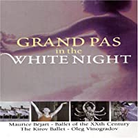Grand Pas in the White Night [DVD]