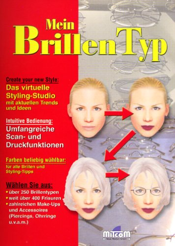 Mein Brillen-Typ, 1 CD-ROM Für Windows 95/98/NT 4.0. Über 250 Brillentypen, 400 Frisuren, zahlr. Make-Ups u. Accessoires