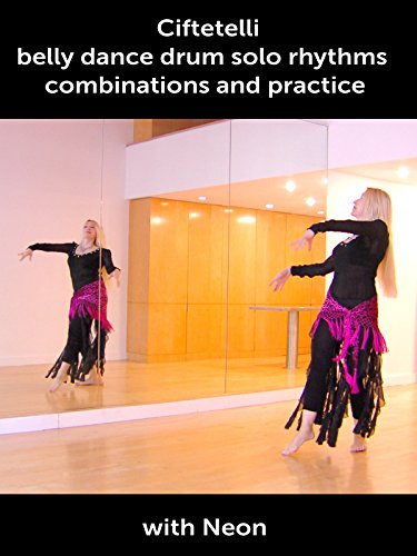 Ciftetelli - Belly dance drum solo rhythms combinations and practice with Neon