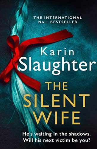 The Silent Wife (The Will Trent Series, Book 10) (English Edition)