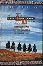 Lonesome Dove Collection: (Lonesome Dove / Streets of Laredo / Dead Man's Walk)